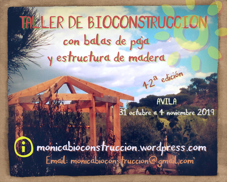 TALLER DE BIOCONSTRUCCIÓN CON BALAS DE PAJA Y ESTRUCTURA DE MADERA